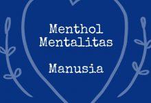 Menthol, Mentalitas, Manusia