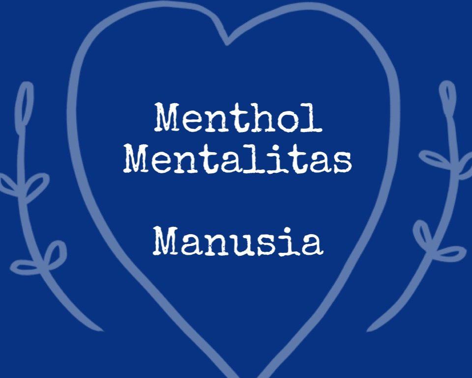 Menthol Mentalitas Manusai
